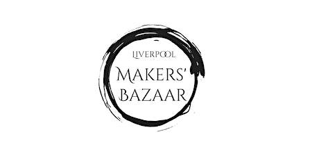 Liverpool Makers' Bazaar tickets