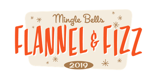 2019 Mingle Bells - Flannel & Fizz Party