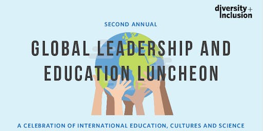 Global Leadership and Education Luncheon