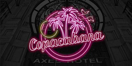 Copacabana Opening Party at Sky Bar by Axel  + City Hall (12h Festival) entradas