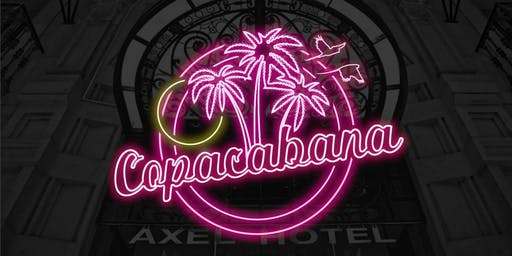 Copacabana Opening Party at Sky Bar by Axel  + City Hall (12h Festival)
