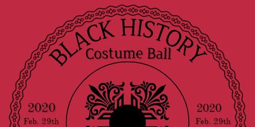 Black History Costume Ball @ Black Pearl CHICAGO 02.29.20