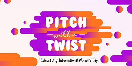 Pitch with a Twist Preparation Workshop and Info Session tickets
