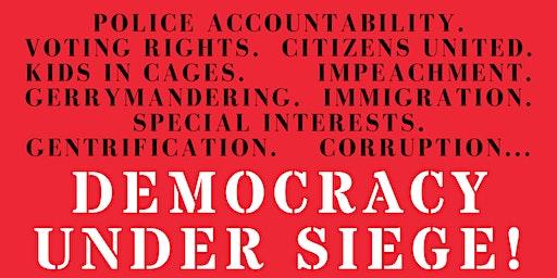 Democracy Under Siege SF
