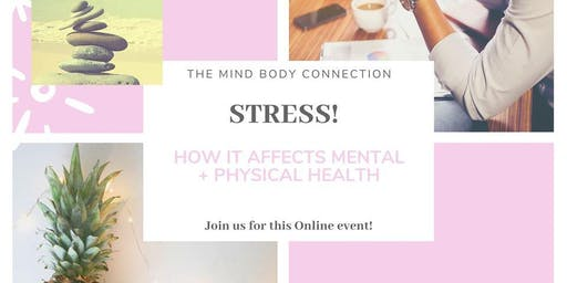 Stress - How it affects your body and mind