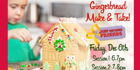 Make and Take Gingerbread House tickets