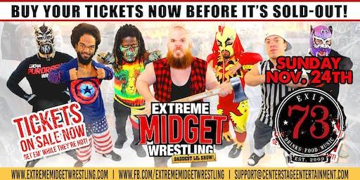 Extreme Midget Wrestling at Exit 73