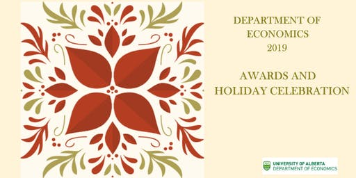 Department of Economics 2019 Awards and Holiday Celebration