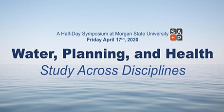 Water, Planning, and Health: Study Across Disciplines tickets