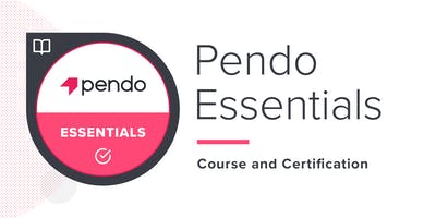 Pendo Essentials Training - Raleigh, NC