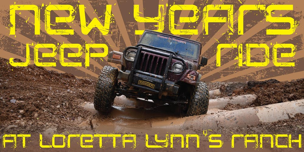 Loretta Lynn Ranch Events 2020.Nye Jeep Ride At Loretta Lynn S Ranch