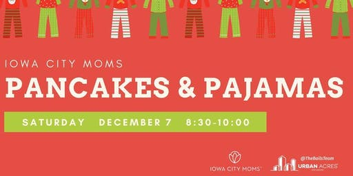 Iowa City Moms 4th Annual Pancakes & Pajamas