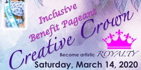 Creative Crown Benefit Pageant for Downtown Arts District tickets
