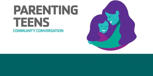 Shady Grove YMCA Community Conversations: Parenting Teens