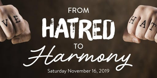 From Hatred to Harmony