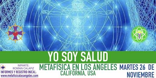 YO SOY SALUD - Metafísica  en Los Ángeles