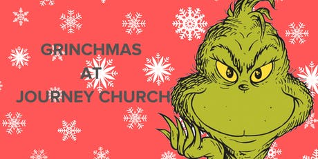Grinchmas at Journey Church tickets