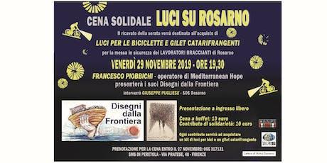 """Cena Solidale """"Luci su Rosarno"""" biglietti"""