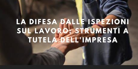 LA DIFESA DALLE ISPEZIONI SUL LAVORO: STRUMENTI A TUTELA DELL'IMPRESA biglietti