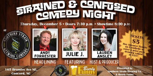 Strained & Confused Comedy Night - With Andy Forrester from Dry Bar Comedy!