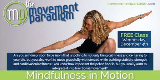Mindfulness in Motion Class