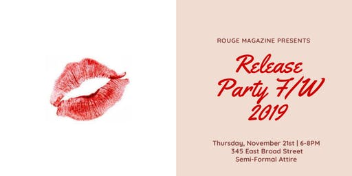 Rouge Magazine Release Party Fall/Winter 2019
