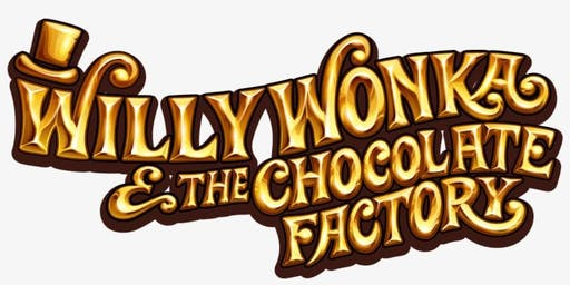 Willy Wonka and the Chocolate Factory!