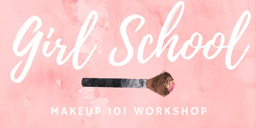 Girl School Makeup 101