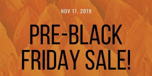 Pre-Black Friday Sale!