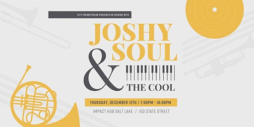 An Evening with Joshy Soul & The Cool