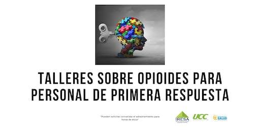 Talleres Sobre Opioides para Personal de Primera Respuesta