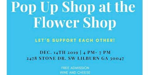 POP Up Shop at The Flower Shop