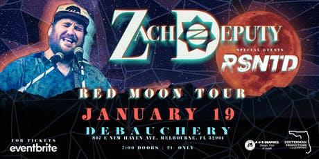 ZACH DEPUTY AND RESINATED - MELBOURNE tickets