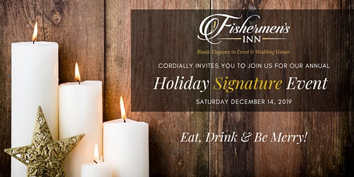 Fishermen's Inn Holiday Signature Event