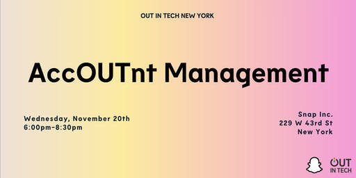 Out in Tech NY | Account Management at Snap