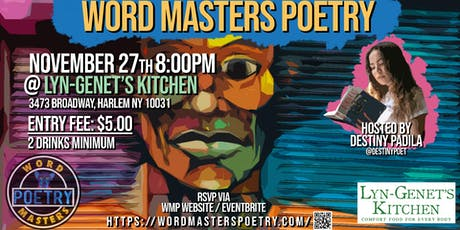 Word Masters Poetry November Showcase at Lyn-Genet's Kitchen in Harlem tickets
