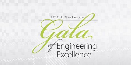 44th C.J. Mackenzie Gala of Engineering Excellence tickets