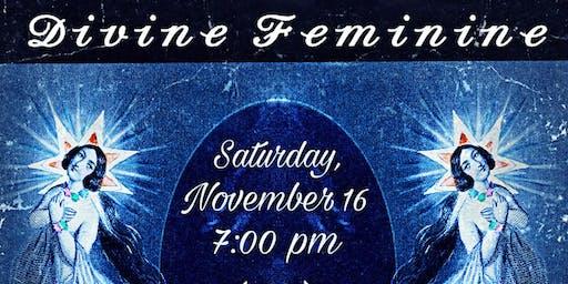 Feminine Devine (Live Music, Pop Up Art Galleries, Clothing Pop up)