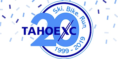 Tahoe XC 20th Anniversary Party tickets