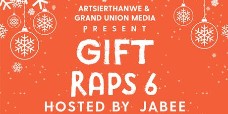 Gift Raps (6th Annual) tickets