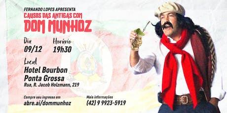 Dom Munhoz - Causos das Antigas ingressos