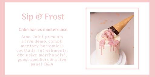 Sip & Frost - Cake Basics