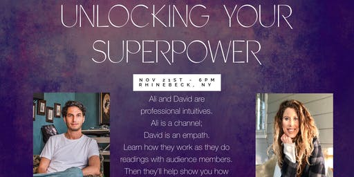 Unlocking Your Superpower - Hudson Valley, Rhinebeck