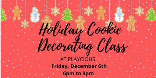 Holiday Cookie Decorating Class at Playcious Oakville