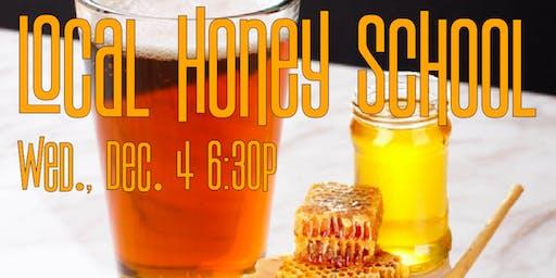 Local Honey School