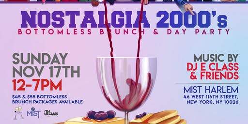 Nostalgia: The 2000's Bottomless Brunch & Day Party