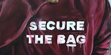 SECURE THE BAG tickets