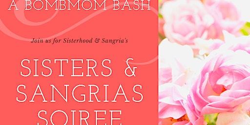 Sisters & Sangrias Soiree