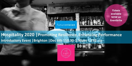 Promoting Resilience, Enhancing Performance  in Hospitality 2020   Introductory Session tickets