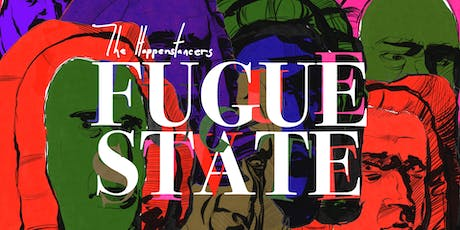 The Happenstancers • FUGUE STATE tickets